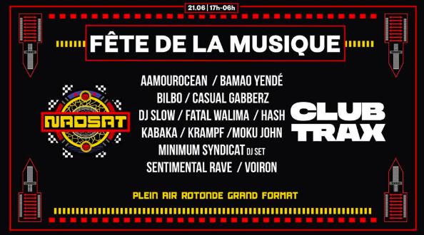 Fête de la musique Paris - Club Trax